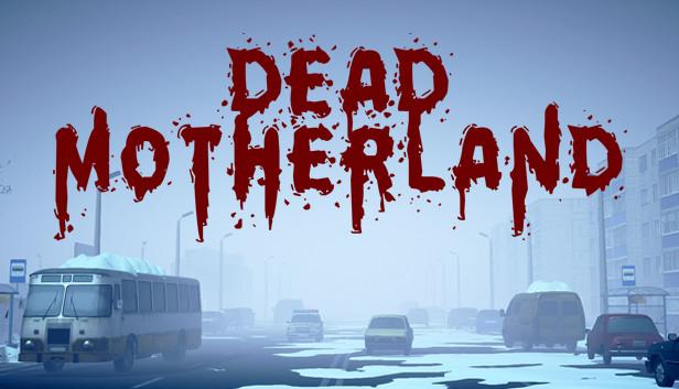 dead-motherland-zombie-co-op-online-multiplayer