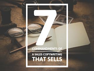 7 Commandment of Copywriting that Drives Sales