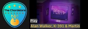 PLAY Guitar Chords - Alan Walker, K-391 & Martin Tungevaag