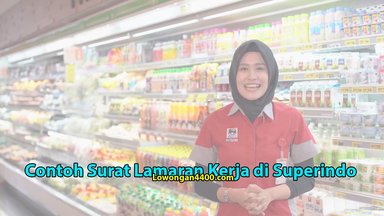 Contoh Surat Lamaran Kerja di Superindo