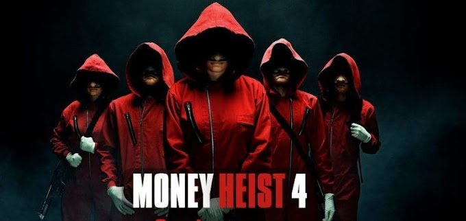 MOVIE: Money Heist Season 4 Download episode 1 – 8