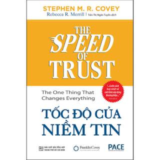 Tốc Độ Của Niềm Tin (The Speed Of Trust: The One Thing That Changes Everything)(Tái Bản) ebook PDF EPUB AWZ3 PRC MOBI