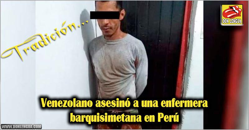 Venezolano asesinó a una enfermera barquisimetana en Perú