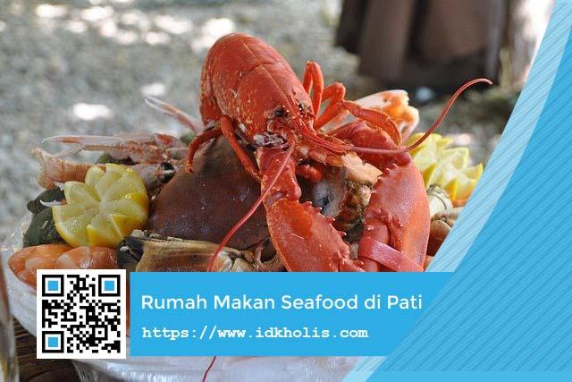 Rekomendasi Rumah Makan Seafood di Pati Paling Enak dan Murah