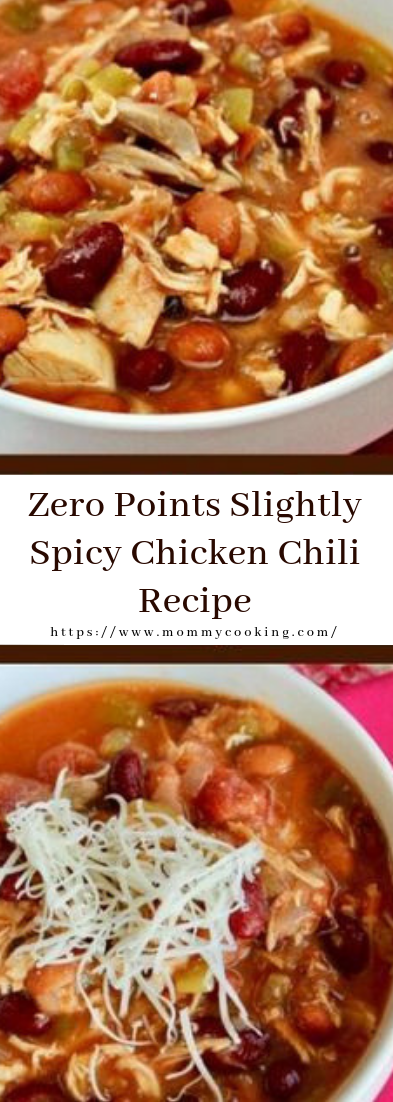 Zero Points Slightly Spicy Chicken Chili Recipe #healthy #recipe