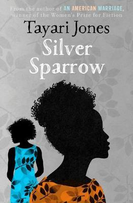 Silver Sparrow by Tayari Jones - Book Review by Aspiring Londoner