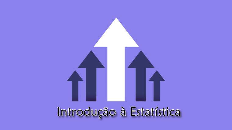 Curso online e gratuito sobre Introdução à Estatística