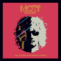 Mott the Hoople's The Golden Age of Rock 'n' Roll