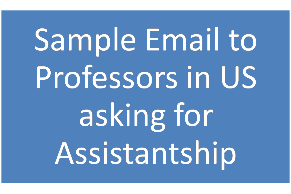 Sample Email To Professors In USA For Assistantship
