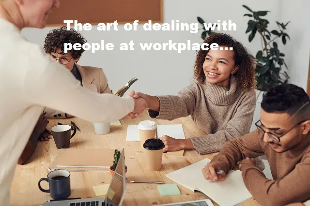 The-Art-Of-Dealing-With-People-At-Workplace