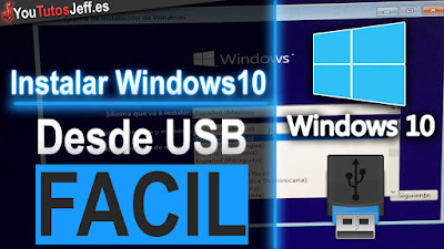 Como Instalar Windows 10 desde un USB