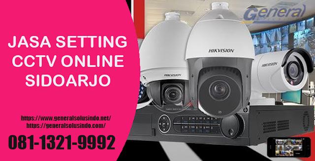 Jasa Setting CCTV Online Sidoarjo #Handal & Murah