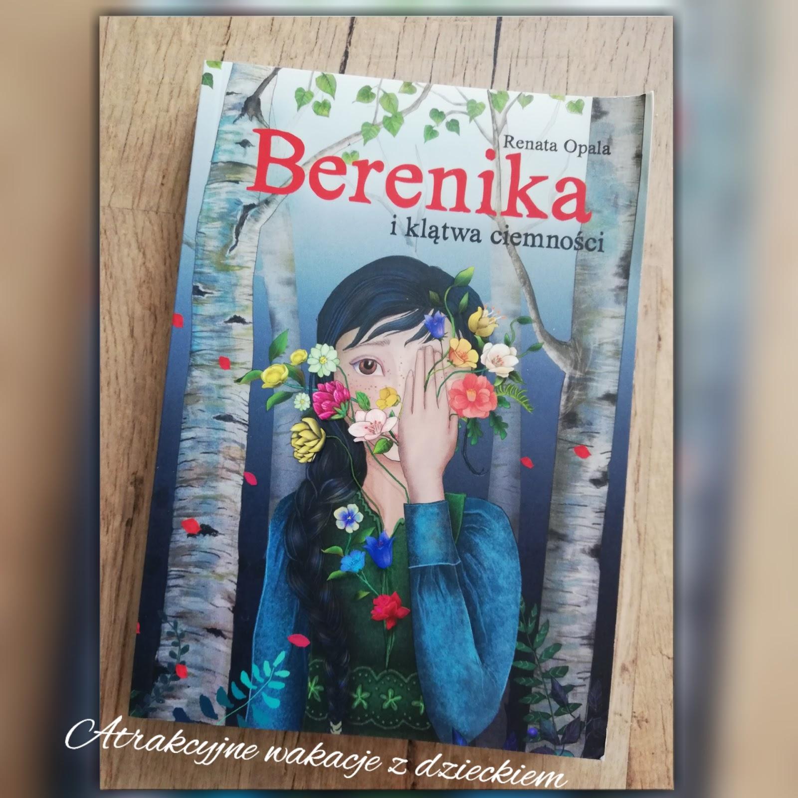 Berenika i klątwa ciemności - Wydawnictwo Skrzat