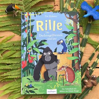"""""""Rille – Die Dschungelfreunde sind los!""""  Autorin: Fee Krämer  Illustrationen: Nikolai Renger  Verlag: Esslinger"""