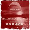 Pires Moreno - Malambas Da Vida
