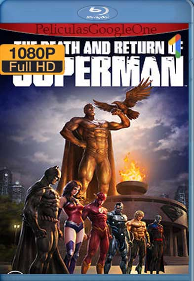 The Death And Return Of Superman [2019] [1080p BRrip] [Latino-Inglés] [GoogleDrive]