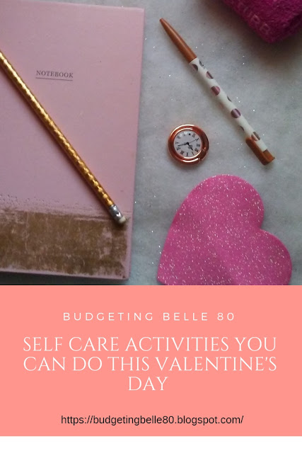 7 Self Care Activities You Can Do This Valentine's Day