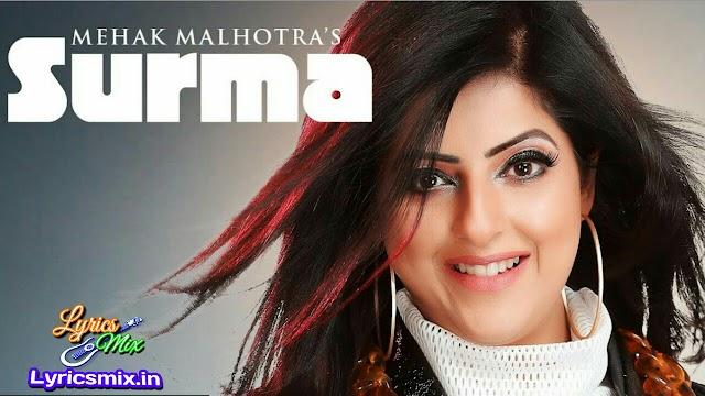 Surma song lyrics Mehak Malhotra/Latest Punjabi Song