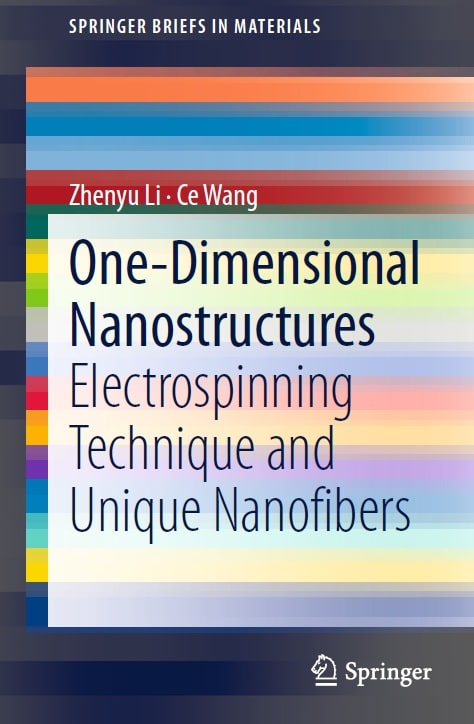 One-Dimensional Nanostructures: Electrospinning Technique and Unique Nanofibers