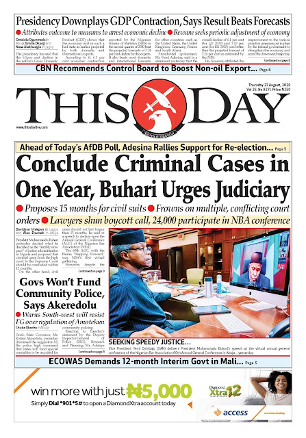 Front Page Headlines From 4 Top Newspapers In Nigeria Today, 27th August, 2020