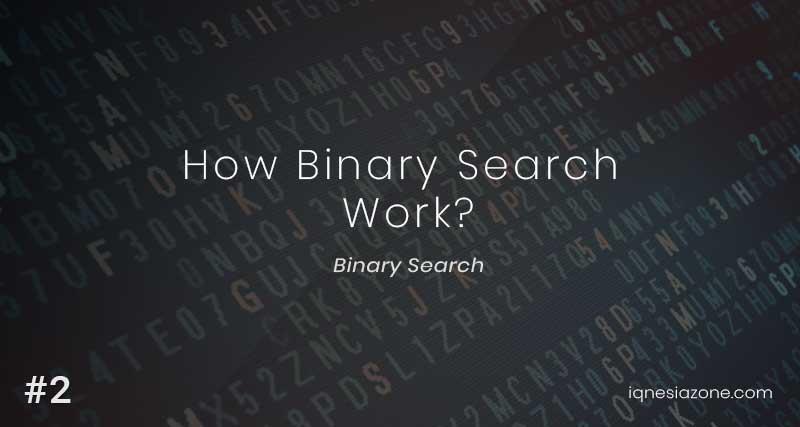 How binary search algorithm work