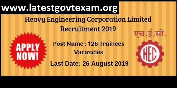 HEC Recruitment (2019) - 126 Vaccancies of Trainee