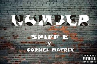 Spiff E ft. Cornel Matrix - Number album art