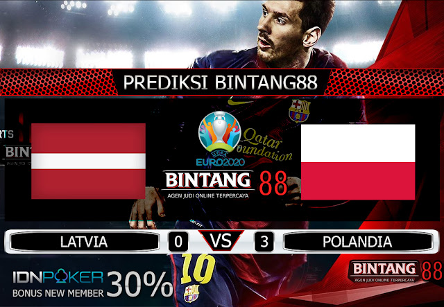 PREDIKSI BOLA LATVIA VS POLANDIA 11 OKTOBER 2019