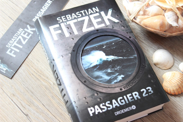 Rezension Passagier 23, Sebastian Fitzek, Passagier 23, Buchblogger, Buchtipp, Kreuzfahrtreisen