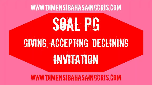 DBI - Soal PG Giving, accepting, declining Invitation