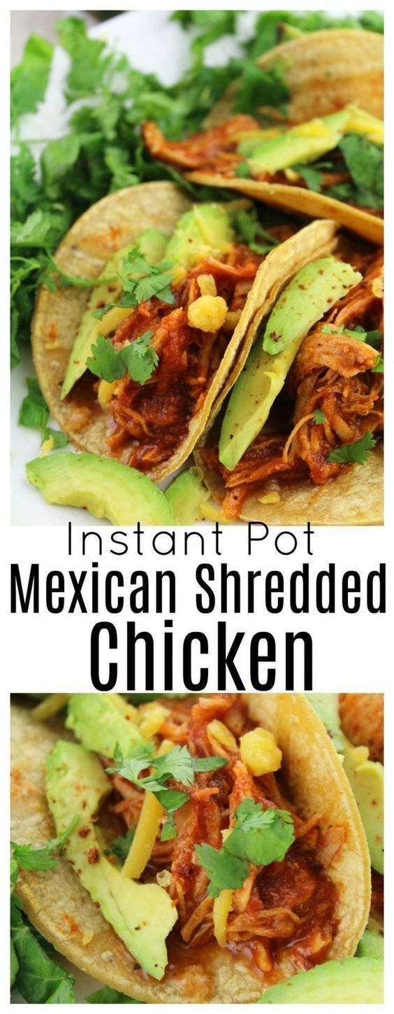 Instant Pot Mexican Shredded Chicken Recipes