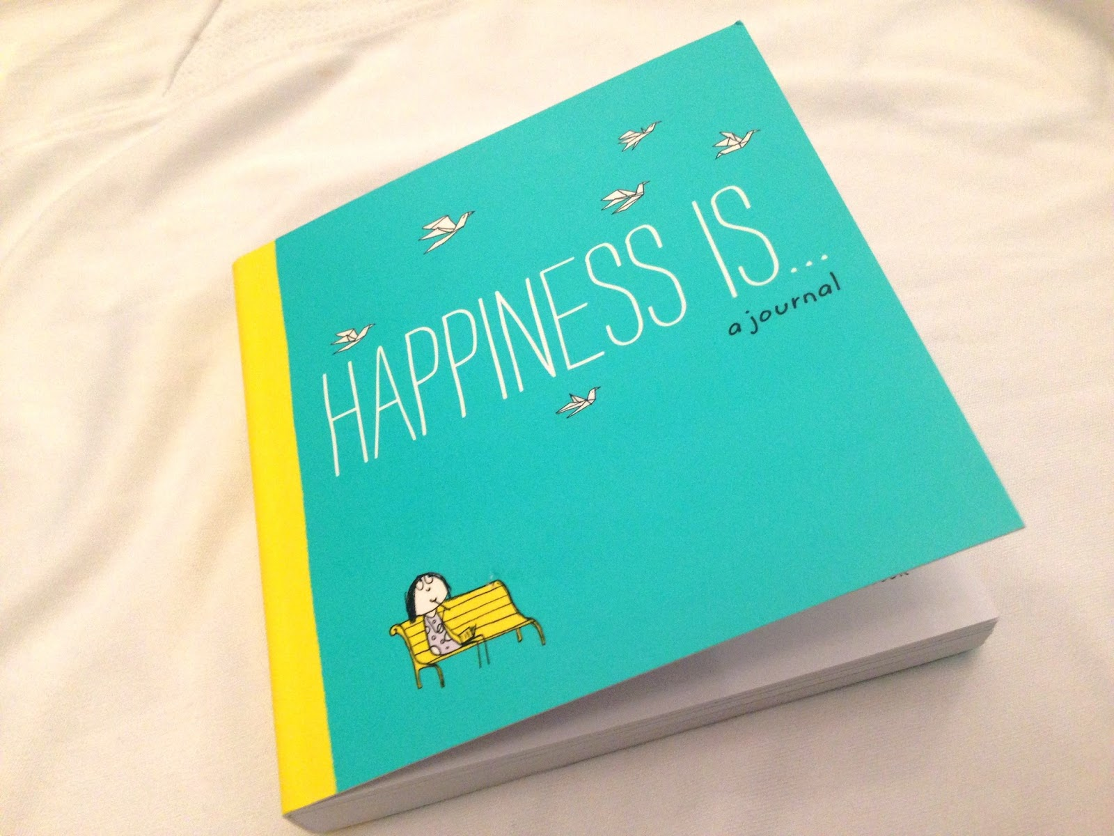 HAPPINESS IS... A JOURNAL
