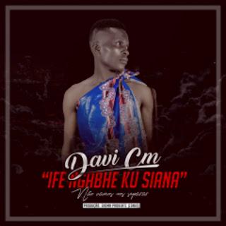 Davi Cm - Ife Ngabhe Ku Siana [Marrabenta] [DOWNLOAD MP3] 2018