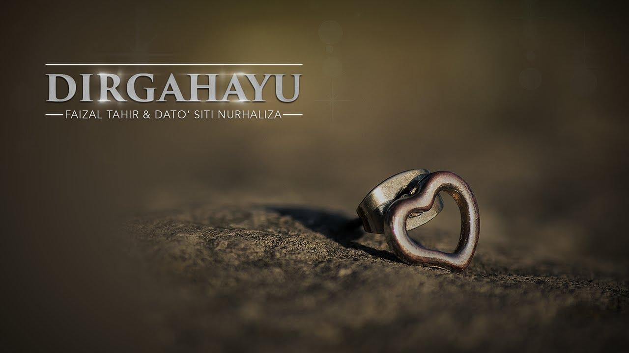 Lirik Lagu Dirgahayu - Faizal Tahir & Dato' Siti Nurhaliza