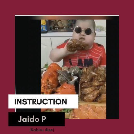 Jaido P – Instruction (Kabex Reply)