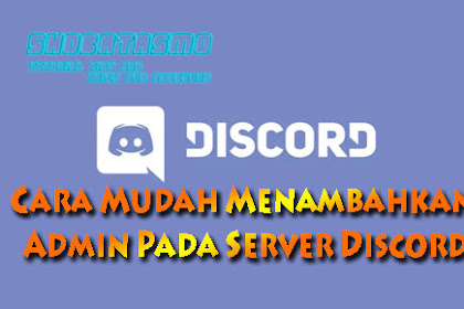 Cara Setting Admin Pada Server Discord