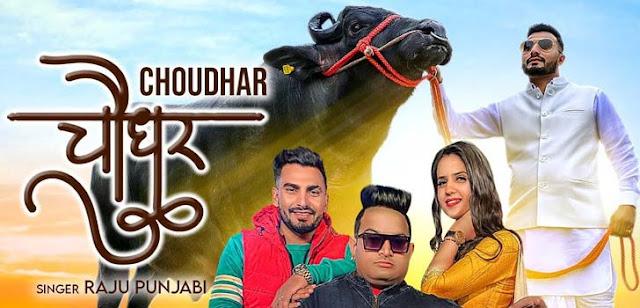 Choudhar Lyrics - Raju Punjabi