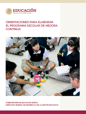 Programa Escolar de Mejora Continua: Orientaciones