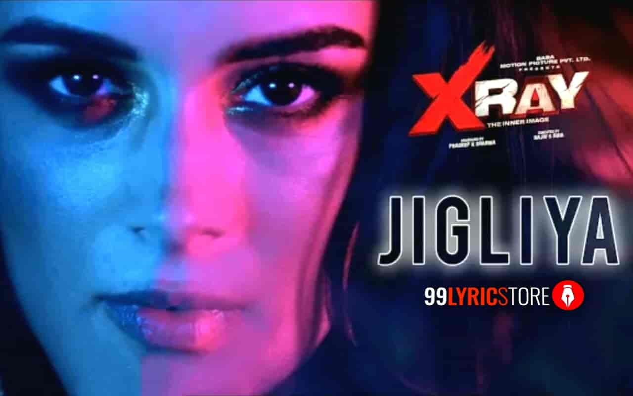 Jigliya Lyrics Image Of Movie X-Ray