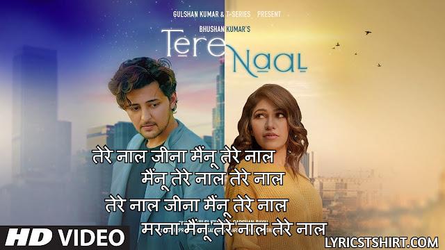 तेरे नाल Tere Naal Lyrics Hindi