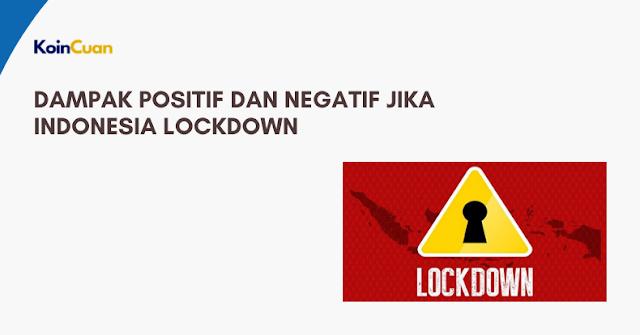 Dampak Positif dan Negatif Jika Indonesia Lockdown