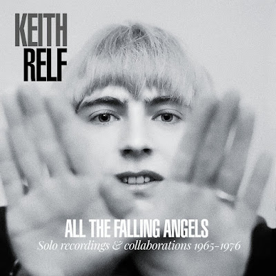 Keith Relf  - All the Falling Angels - Solo Recordings & Collaborations 1965-1976