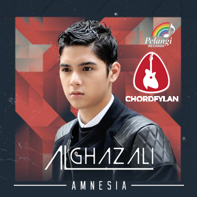 Lirik dan chord Amnesia - Al Ghazali