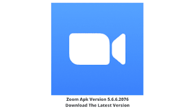 Zoom Apk Version 5.6.6.2076 Download The Latest Version