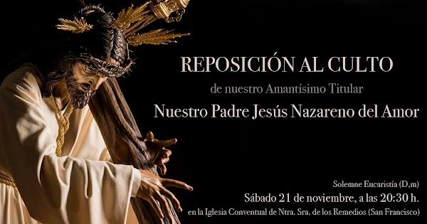 Restauración al culto de Nuestro Padre Jesús Nazareno del Amor de Cádiz