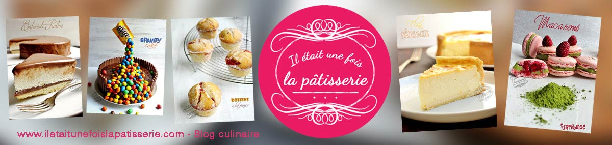 Blog de cuisine spécialisée pâtisserie