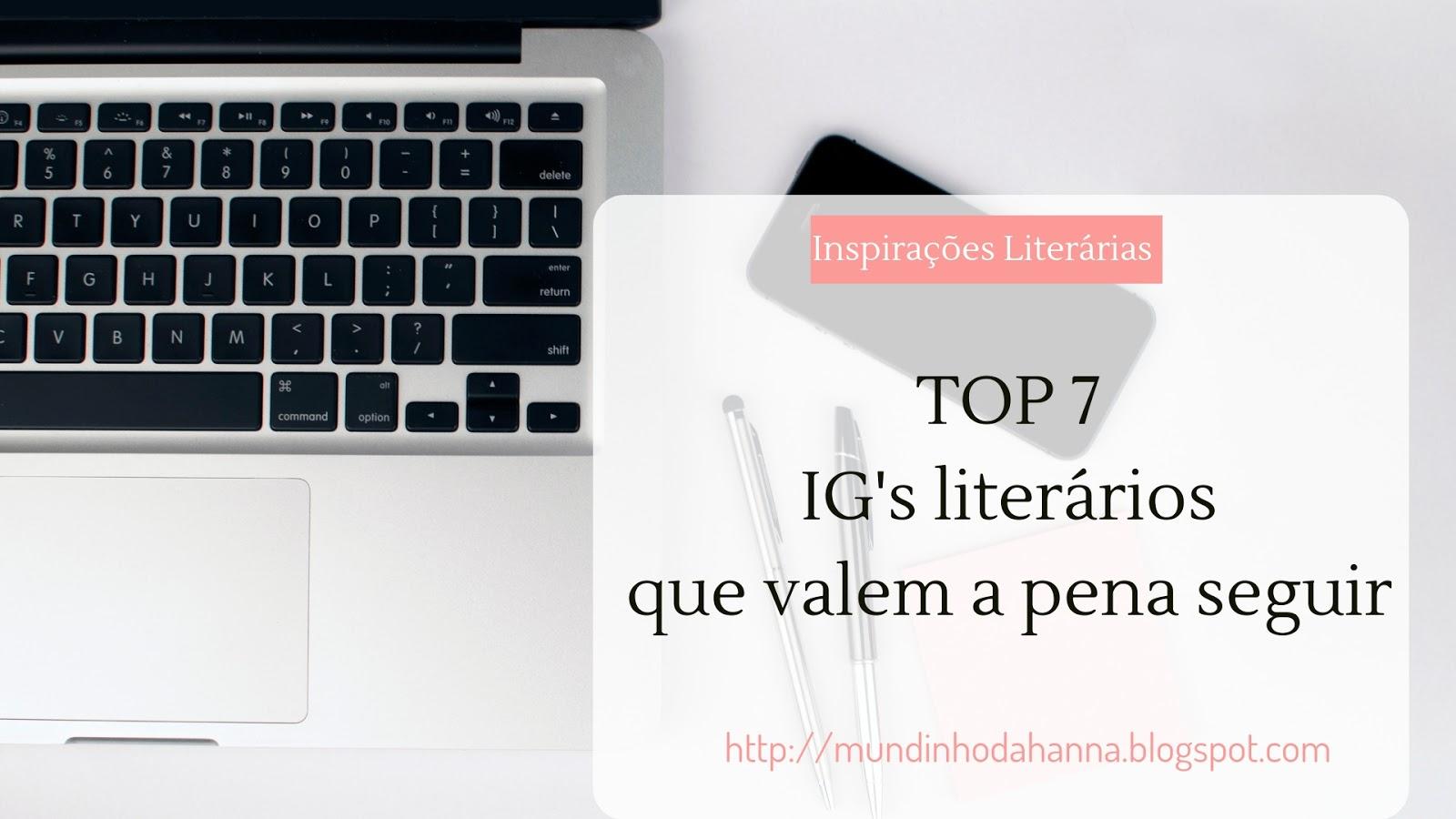 7 Ig's literários que valem a pena seguir