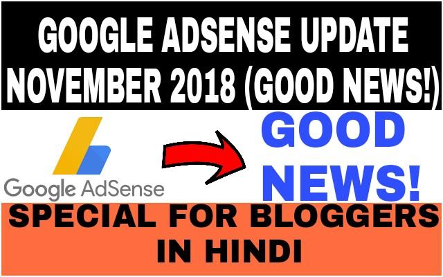 Google Adsense New Update November 2018 | Adsense Update Show Ads In Hindi,Urdu,Tamil,Telugu