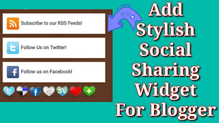 How To Add Stylish Social Sharing Widget For Blogger