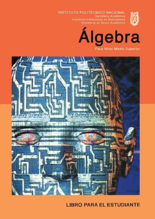 Algebra: Libro para el estudiante – Nivel Medio Superior
